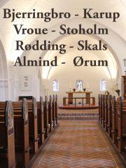 Optakts-arrangementer i Bjerringbro, Karup, Vroue, Stoholm, Rødding, Skals, Almind og Ørum